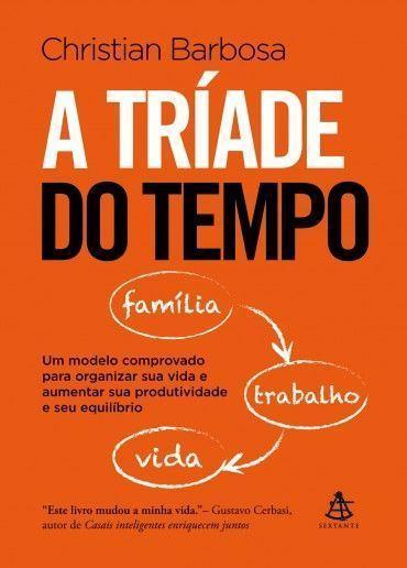 a-triade-do-tempo-christian-barbosa