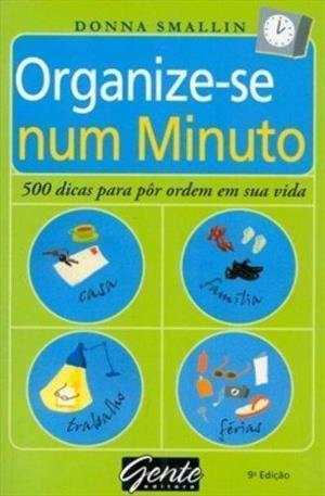 organize-se-num-minuto-donna-smallin
